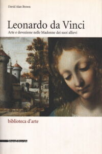 Leonardo da Vinci - David Alan Brown (Silvana Editoriale)