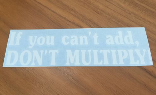 funny jdm vinyl stickers rn If you can/'t add don/'t multiply decal