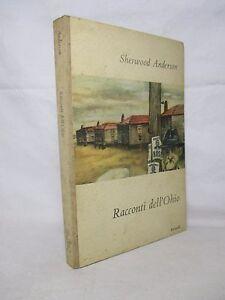 Anderson-Sherwood-Racconti-dell-039-Ohio-Einaudi-1950-I-Coralli-PRIMA-EDIZIONE