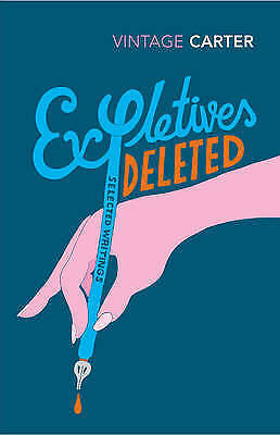 1 of 1 - Expletives Deleted: Selected Writings by Angela Carter (Paperback)