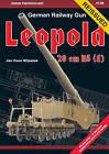 German Railway Gun Leopold: 28 Cm K5 ( E ) by Jan Coen Wijnstok (Paperback, 2015)