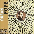 What Went Before, Vol. 1 by Odean Pope (CD, Feb-2010, Porter Records)