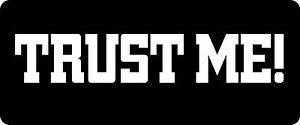 3-Trust-Me-Hard-Hat-Biker-Helmet-Sticker-BS-915