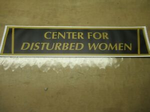 ASYLUM FOR THE INSANE EVAL DISTURBED WOMEN SM  DORM  SIGN FRATERNITY SORORITY