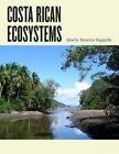 Costa Rican Ecosystems by Maarten Kappelle (Paperback, 2016)