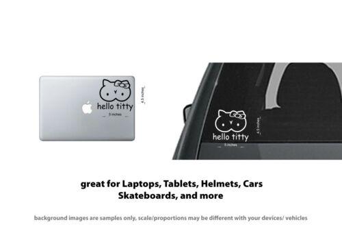 4 x Hello Titty Kitty Boobs Boobies Parody  sticker//decal Car window Laptops