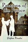Passions of the Prince by Stephen Nicastro (Paperback / softback, 2009)