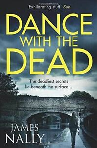 Dance-with-the-dead-A-PC-Donal-Casey-Thriller-PC-Donal-Lynch-2-Nally-James