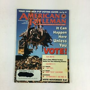 December-1998-American-Rifleman-Magazine-It-Can-Happen-Here-Unless-You-Vote