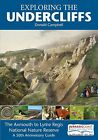 Exploring the Undercliffs: The Axmouth to Lyme Regis National Nature Reserve, A 50th Anniversary Guide by Donald Campbell (Paperback, 2006)