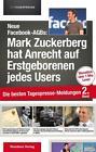 Neue Facebook-AGBs: Mark Zuckerberg hat Anrecht auf Erstgeborenen (2015, Taschenbuch)