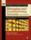 Managing and Troubleshooting Networks : Exam N10-005 by Dennis Haley and Mike Meyers (2012, Paperback, Lab Manual)