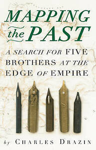 Mapping-the-Past-A-Search-for-Five-Brothers-at-the-Edge-of-Empire-ExLibrary