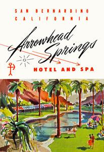 Arrowhead Springs Hotel & Spa Pool View Advertising Poster ...