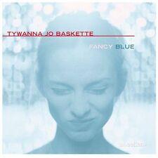 BASKETTE, TYWANNA JO: FANCY BLUE  Audio CD