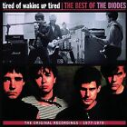 Tired of Waking Up Tired: The Best of The Diodes * by The Diodes (CD, Nov-1998, Epic)