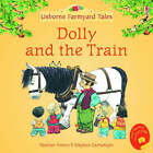 Dolly And The Train by Heather Amery (Paperback, 2005)