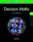 Advanced Maths for AQA: Decision Maths D1: Decision Maths D1 by Brian Jefferson, Geoff Silcock (Paperback, 2005)