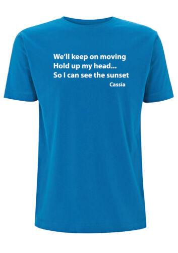 Cassia Loosen Up Lyric T Shirt Song Lyrics Band Music Words We/'ll Keep On Moving