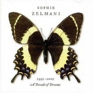 SOPHIE-ZELMANI-034-DECADE-OF-DREAMS-1995-2005-034-CD-NEUWARE
