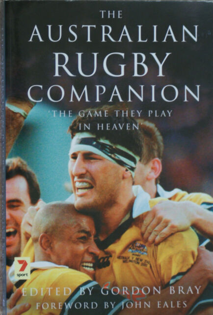 THE AUSTRALIAN RUGBY COMPANION The Game They Play in Heaven