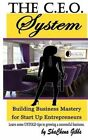 The CEO System: Building Business Mastery for Startup Entrepreneurs by MS Shachena Gibbs (Paperback / softback, 2014)