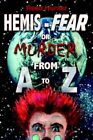 Hemis-fear or Murder From a to Z 9781420875034 by Reed Hunter Book