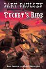 Tucket's Ride by Gary Paulsen (Hardback, 1998)