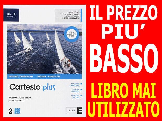 Cartesio Plus. Vol 2 Matematica Scuola Superiori - ISBN 9788891538444 NUOVO !!