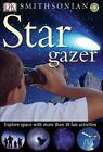 Stargazer by Ben Morgan and Dorling Kindersley Publishing Staff (2005, Paperback)