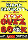 Amazing Sports Quiz Book: Over 5000 Questions by Frank Brockett (Paperback, 1999)