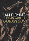 The Man with the Golden Gun by Ian Fleming (Hardback, 2002)