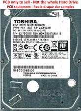 PCB G003138A - Toshiba MQ01ABD050 - HDKEB03T0A01 S - AA10/AX003M - 500 Go