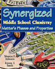 Synergized Middle School Chemistry: Matter's Phases and Properties by Sharon F Johnson Ph D (Paperback / softback, 2011)