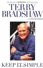 Keep It Simple by Terry Bradshaw (2002, Hardcover)
