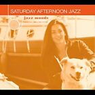 Saturday Afternoon Jazz [Digipak] by Various Artists (CD, Jul-2004, Concord Jazz)