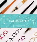 Mastering Calligraphy: The Complete Guide to Hand Lettering by Gaye Godfrey-Nicholls (Hardback, 2013)