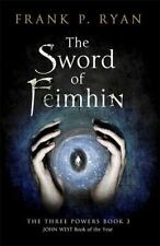 The Sword of Feimhin (The Three Powers), Ryan, Frank P.