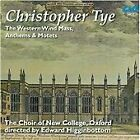 Christopher Tye - : The Western Wind Mass, Anthems & Motets (2016)