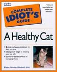 A Healthy Cat by Elaine Wexler-Mitchell (1999, Paperback)