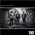 Tilt - Stop The World Rev. Dj Mix (2013)