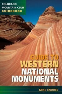 Guide to Western National Monuments, Paperback by Endres, Mike, Brand New, Fr...