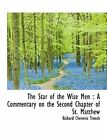 The Star Wise Men Commentary on Second Chapter S by Trench Richard Chenevix