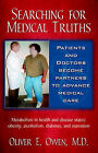 Searching for Medical Truths by M D Oliver Owen (Paperback / softback, 2006)