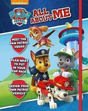 All about Me: Nickelodeon Paw Patrol All about Me by Parragon Books Ltd...