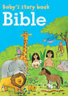 Baby's Story Book: Bible by Anness Publishing (Board book, 2013)