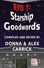 Efd1: Starship Goodwords by Donna Carrick (Paperback / softback, 2013)