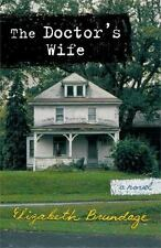 The Doctor's Wife by Elizabeth Brundage (2005)LPb