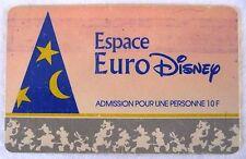 CARTE DE COLLECTION ESPACE EURO DISNEY / ADMISSION AVANT OUVERTURE 1990