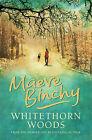 Whitethorn Woods by Maeve Binchy (Hardback, 2006)